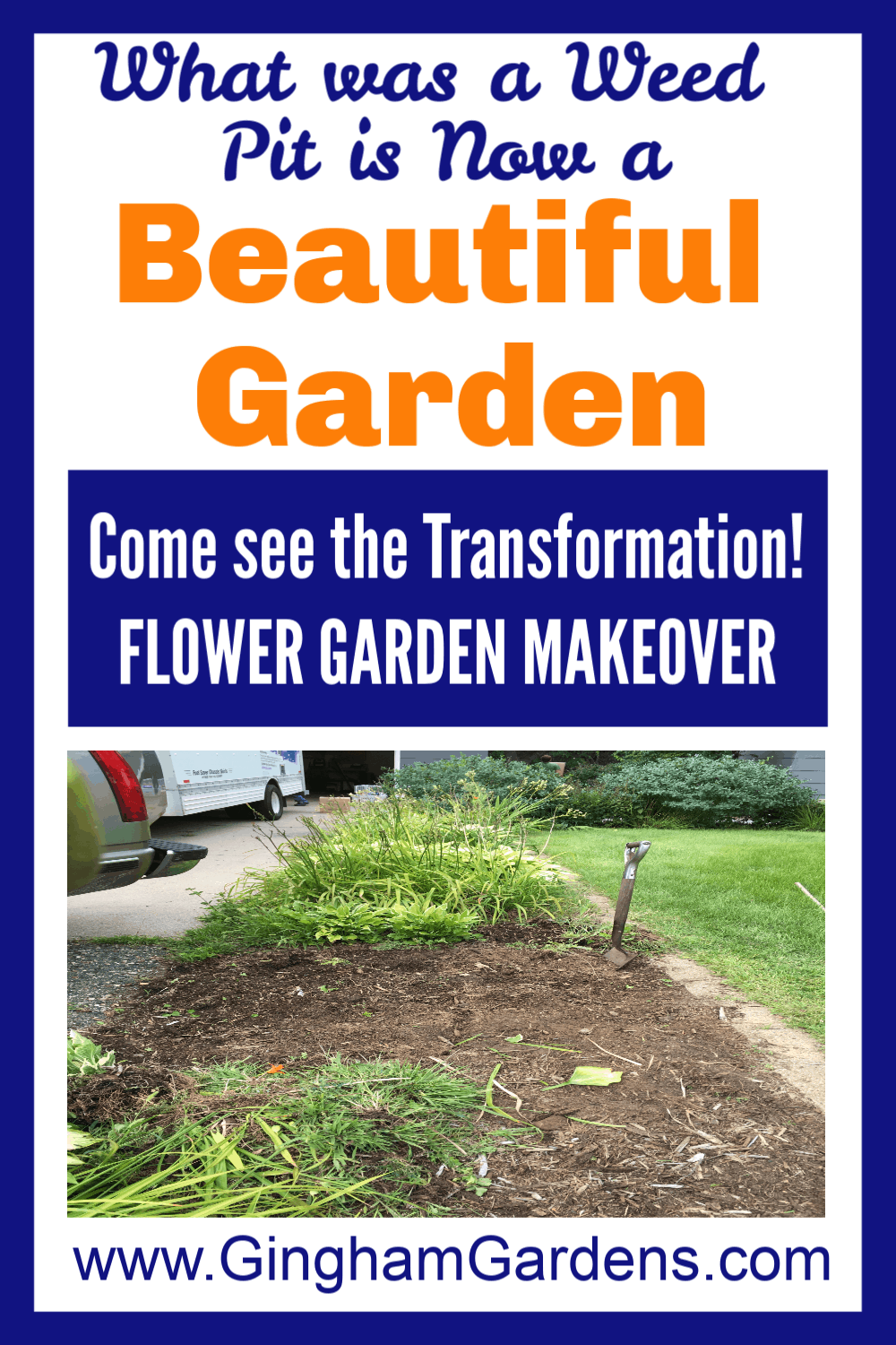 Garden Before Image with text overlay - What was a weed pit is now a Beautiful Garden