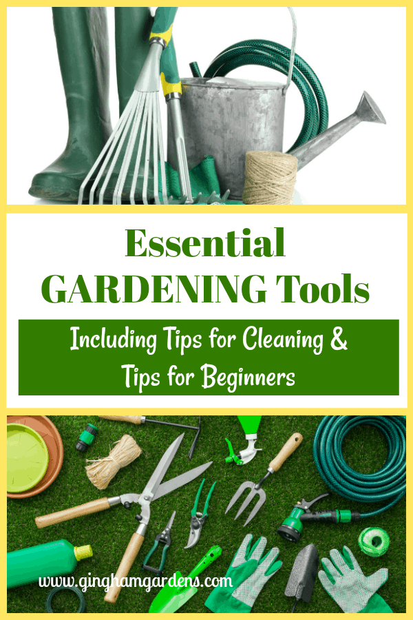 Gardening Tools - Essential Gardening Tools, Including Tips for Cleaning and Tips for Beginners