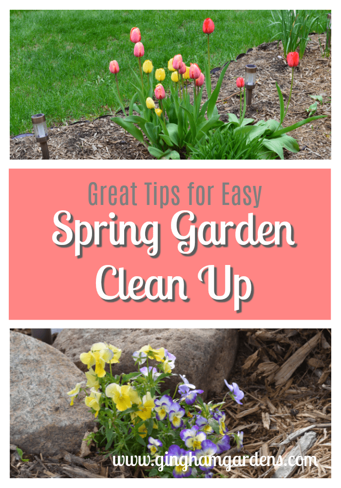 Spring Flower Gardens - Great Tips for Easy Clean Up