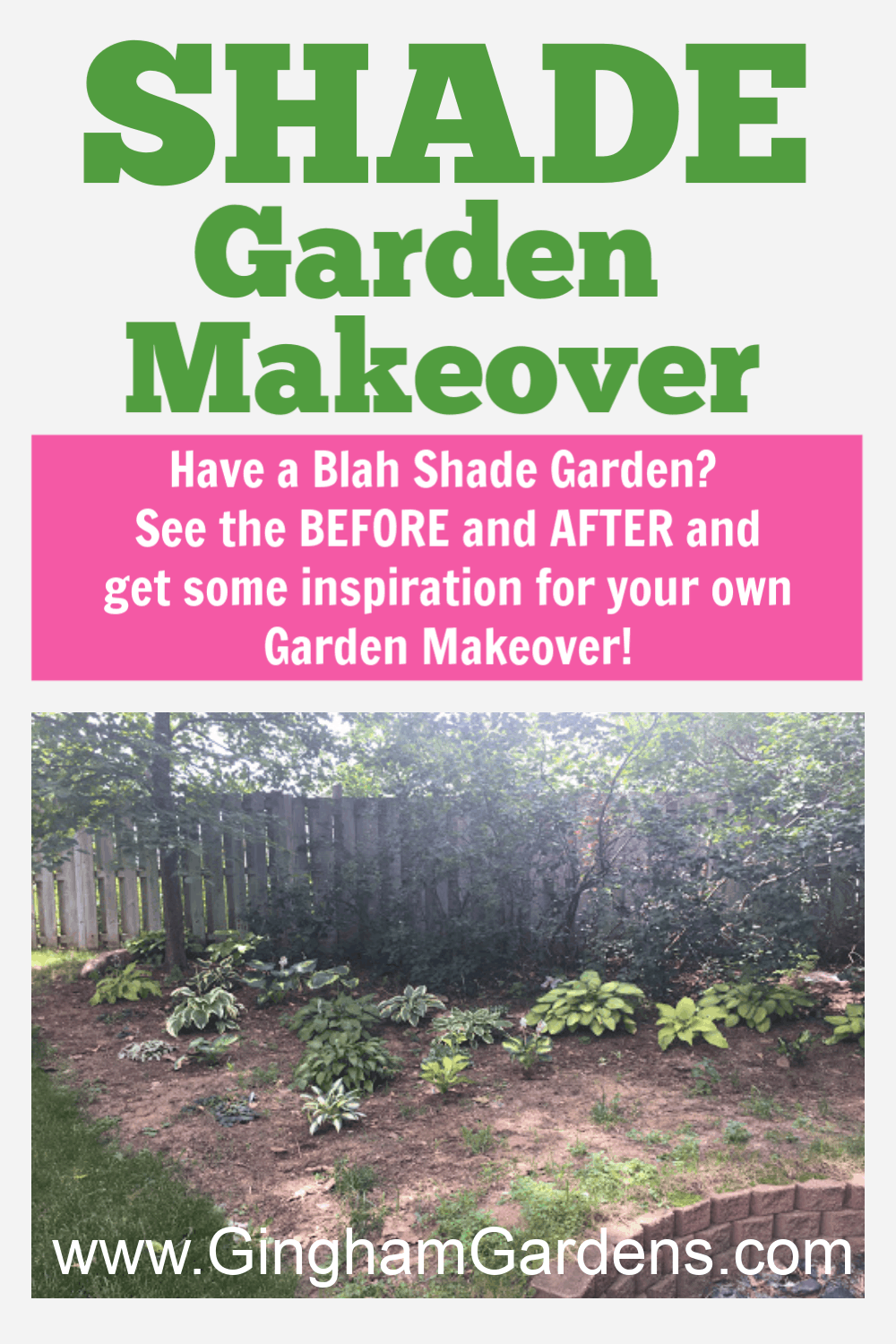 Image of Shade Garden Makeover with text overlay - Shade Garden Makeover