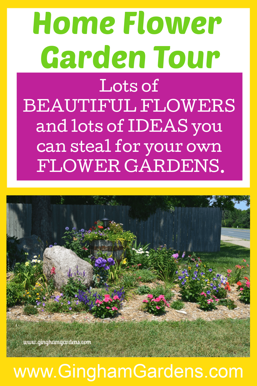 Image of flower garden with text overlay - Home Flower Garden Tour