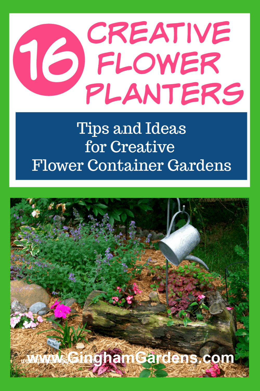 Image of a Garden with Text Overlay - 16 Creative Flower Planters
