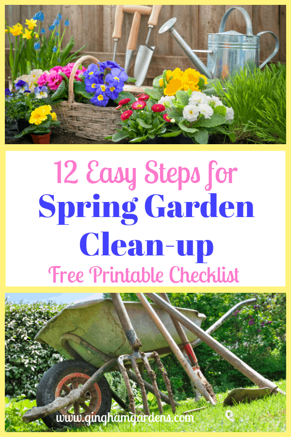 Spring Flowers & Garden Tools - 12 Easy Steps for Spring Garden Clean-up