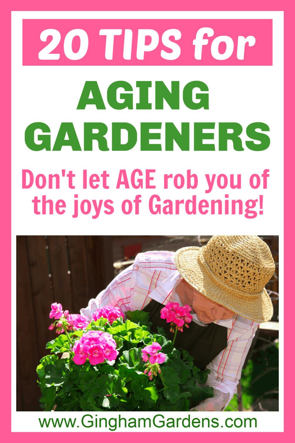 Image of Elderly Woman Gardener with text overlay - 20 Tips for Aging Gardeners