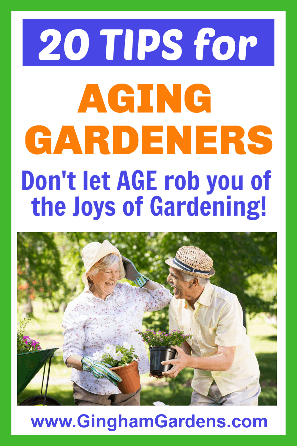 Image of Elderly Couple in a Garden with text overlay - 20 Tips for Aging Gardeners