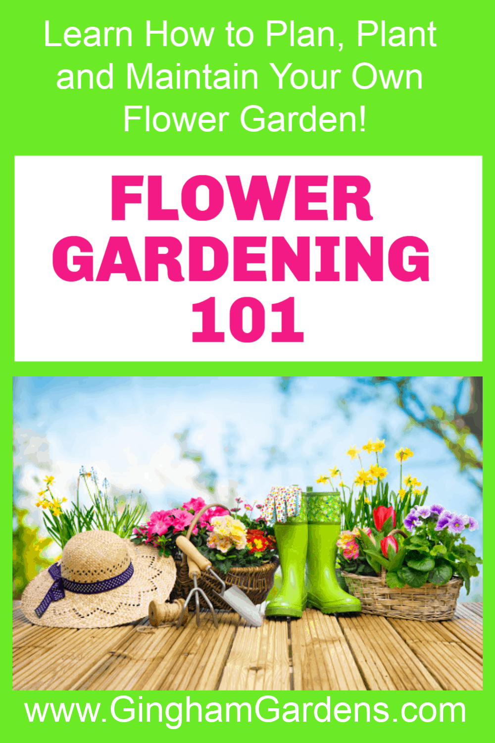 Flower Gardening Image with Text Overlay Flower Gardening 101