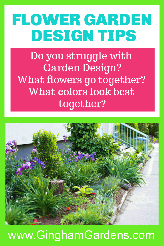 Flower Garden Design Tips Gingham Gardens