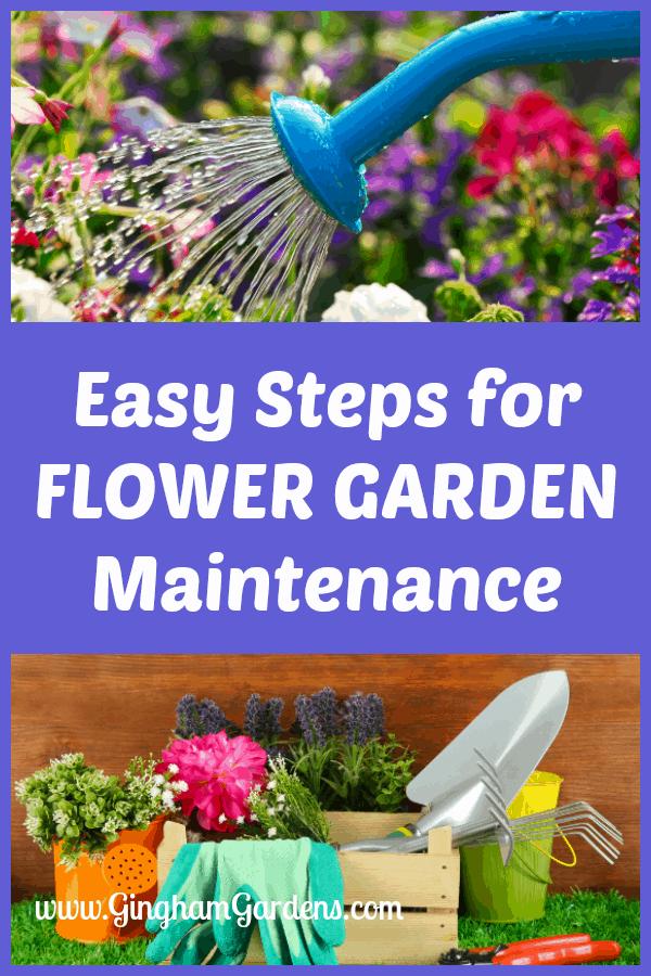 Easy Steps for Flower Garden Maintenance