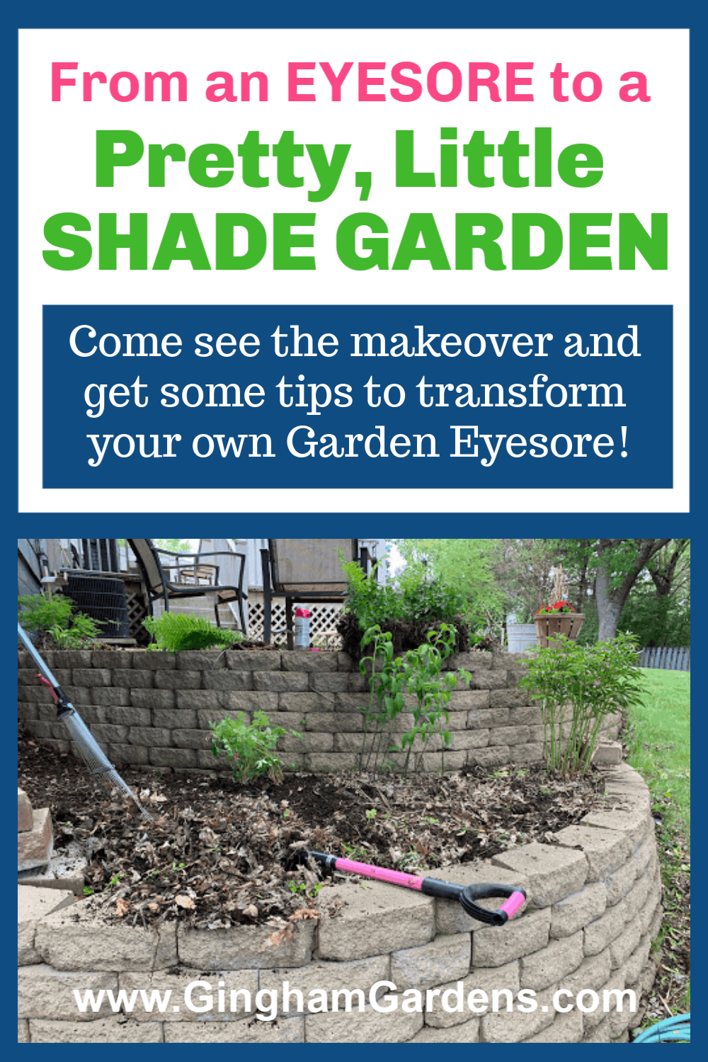 Image of Ugly Garden with Text Overlay Shade Garden Makeover