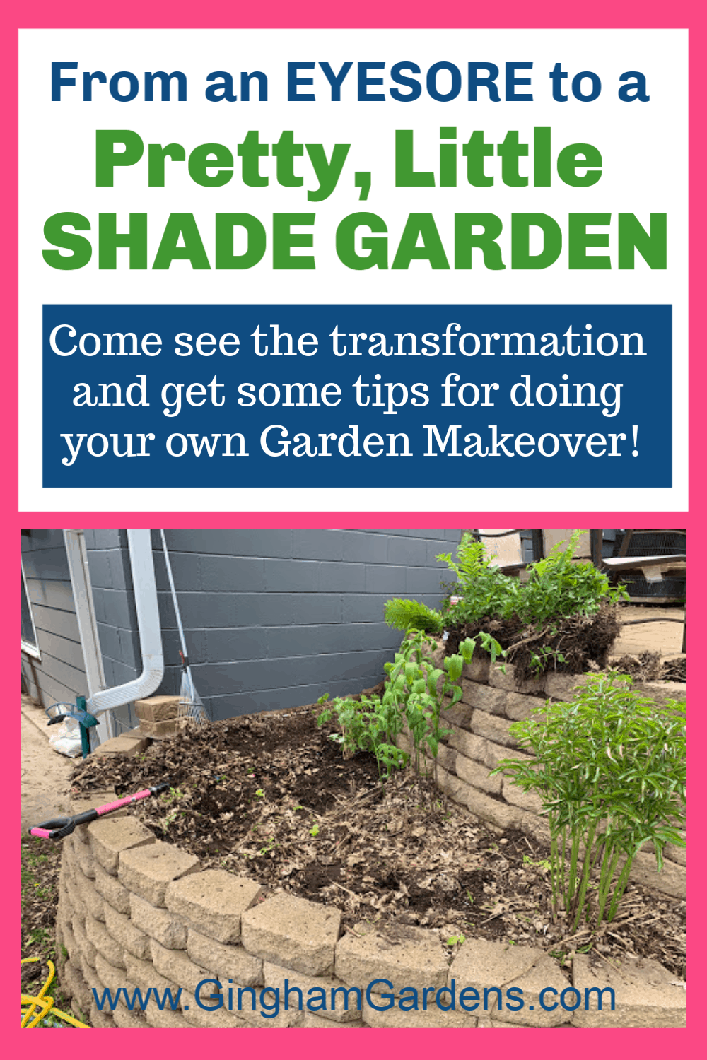 Image of Ugly Garden with text overlay - From an eyesore to a pretty, little shade garden