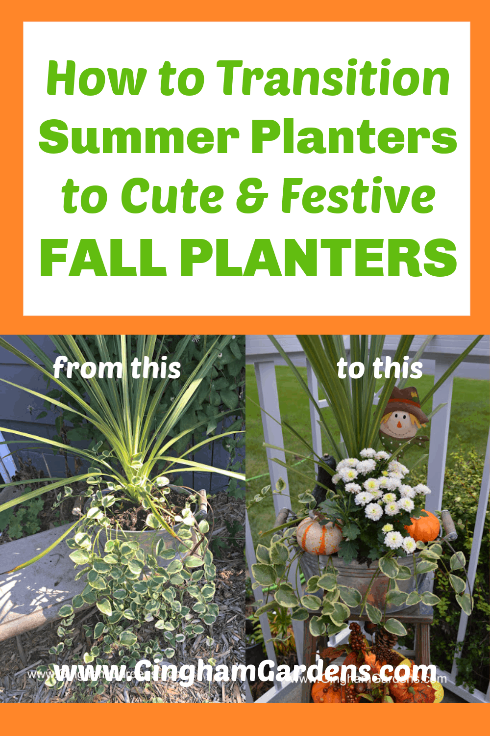 Images of Flower Planters with Text Overlay - How to transition Summer Planters to Cute & Festive Fall Planters