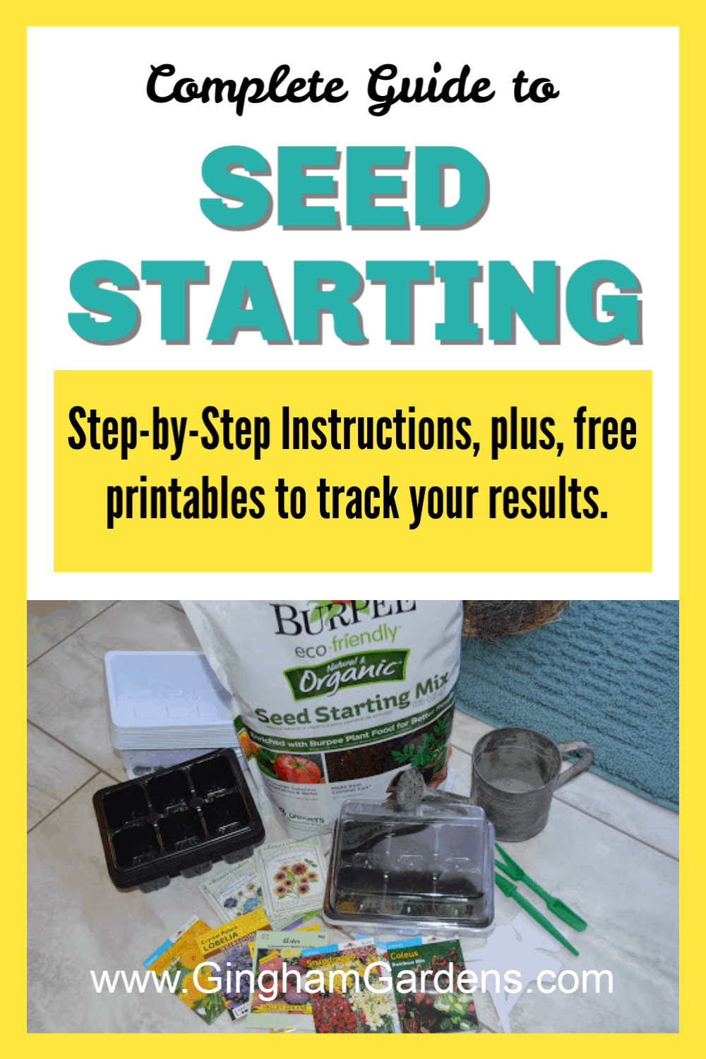 Seed Starting Supplies with Text Overlay - Seed Starting Step-by-Step Instructions