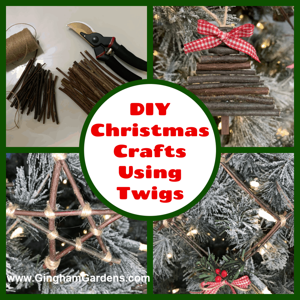 Image Collage of Twig Christmas Ornaments with Text Overlay - DIY Christmas Crafts Using Twigs