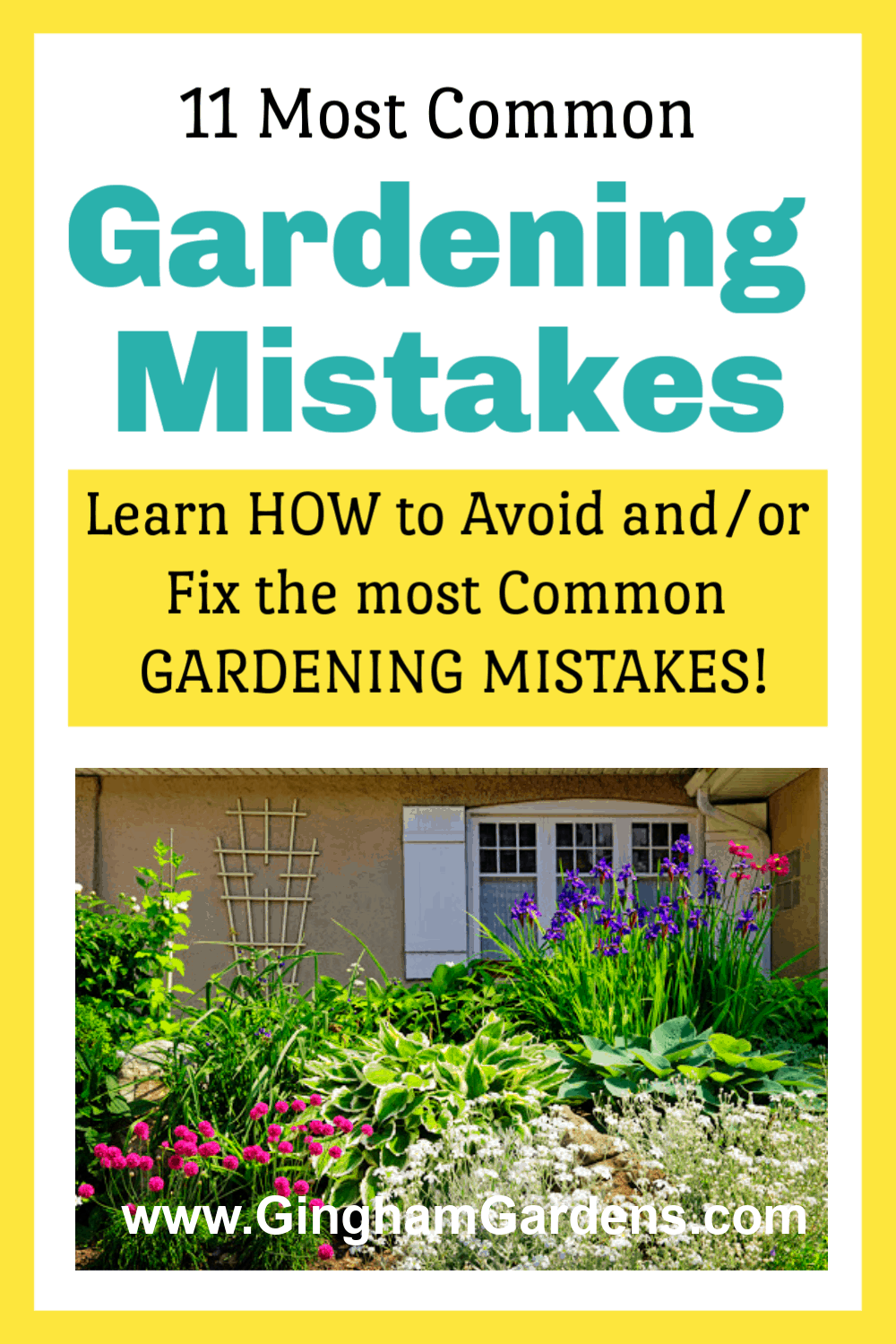 Flower Garden with Text Overlay - 11 Most Common Gardening Mistakes