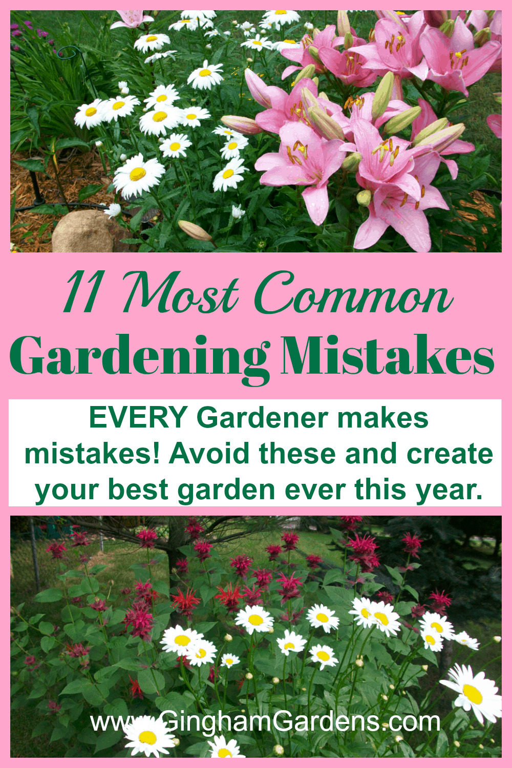 Flower Gardens with overlay - 11 Most Common Flower Gardening Mistakes