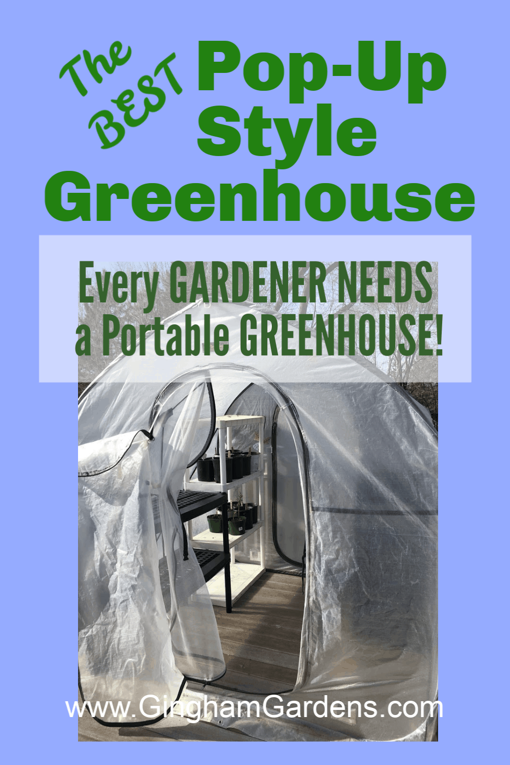Greenhouse with text overlay - The Best Pop-up Style Greenhouse