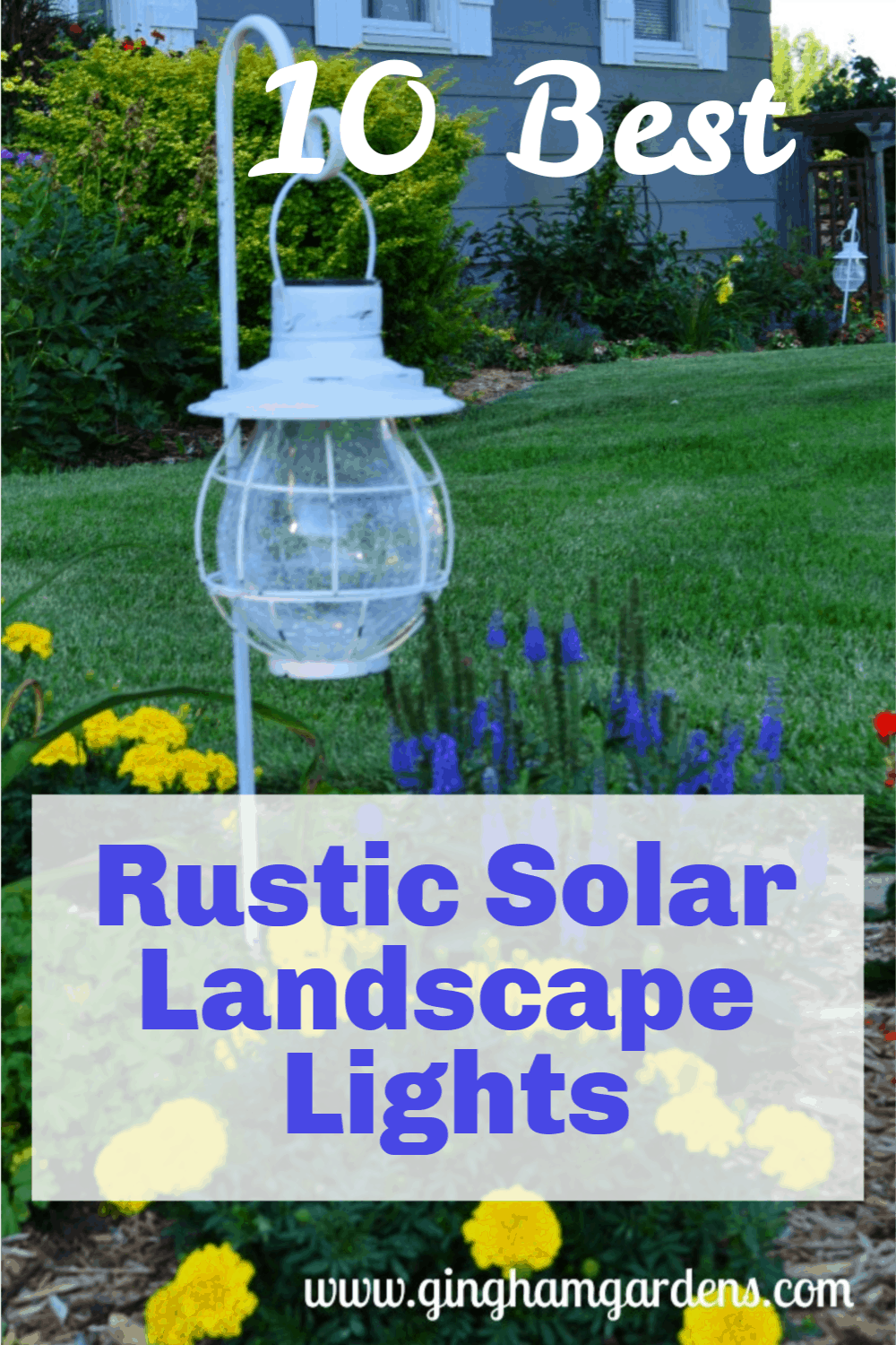 Image of a landscape light in a flower garden with text overlay Rustic Solar Landscape Lights