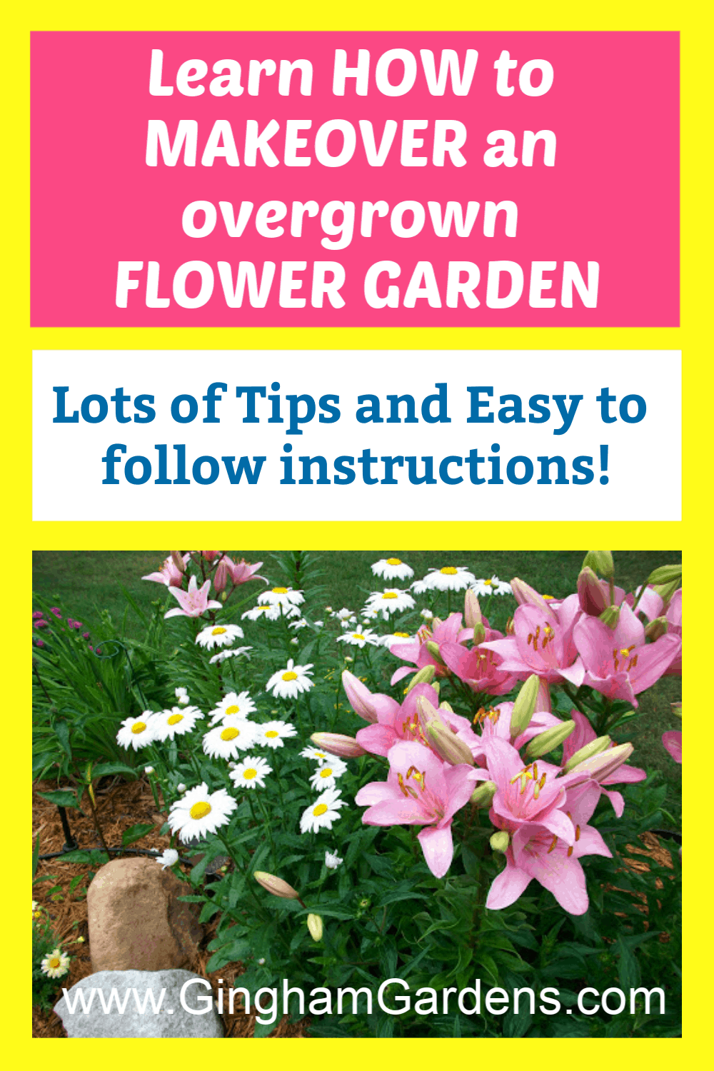 Image of a Flower Garden with Text Overlay - Learn How to Makeover an overgrown Flower Garden