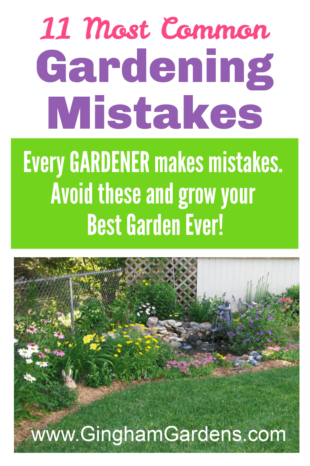 Image of a Garden with text overlay 11 Most Common gardening mistakes