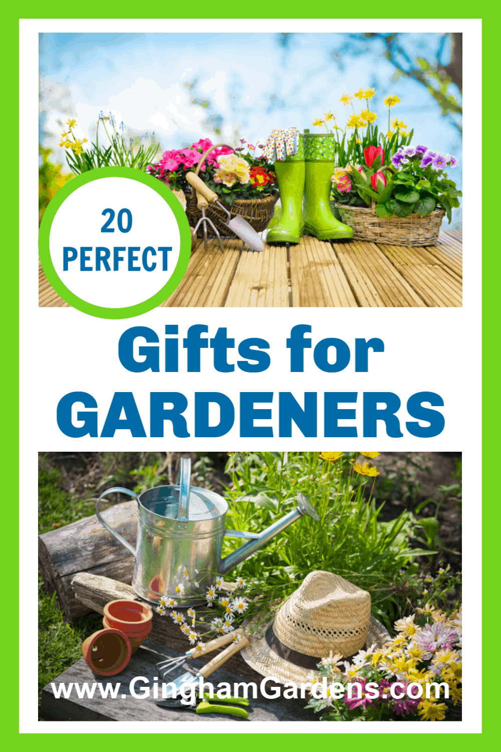 Images of Gardens and gardening gear with text overlay - 20 Perfect Gifts for Gardeners