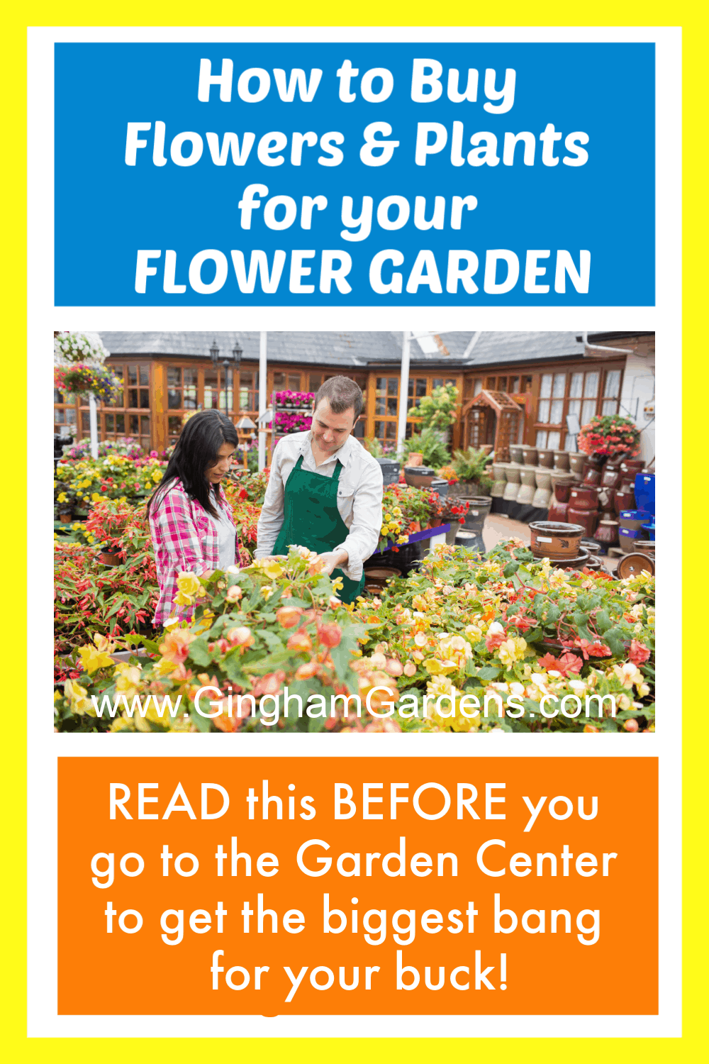 Image of Garden Center with Text Overlay - How to Buy Flowers & Plants for your Flower Garden