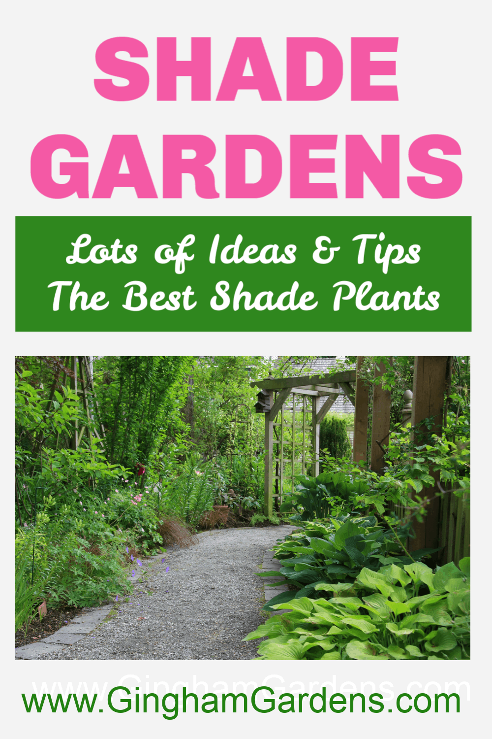 Image of a Shade Garden with text overlay Shade Gardens