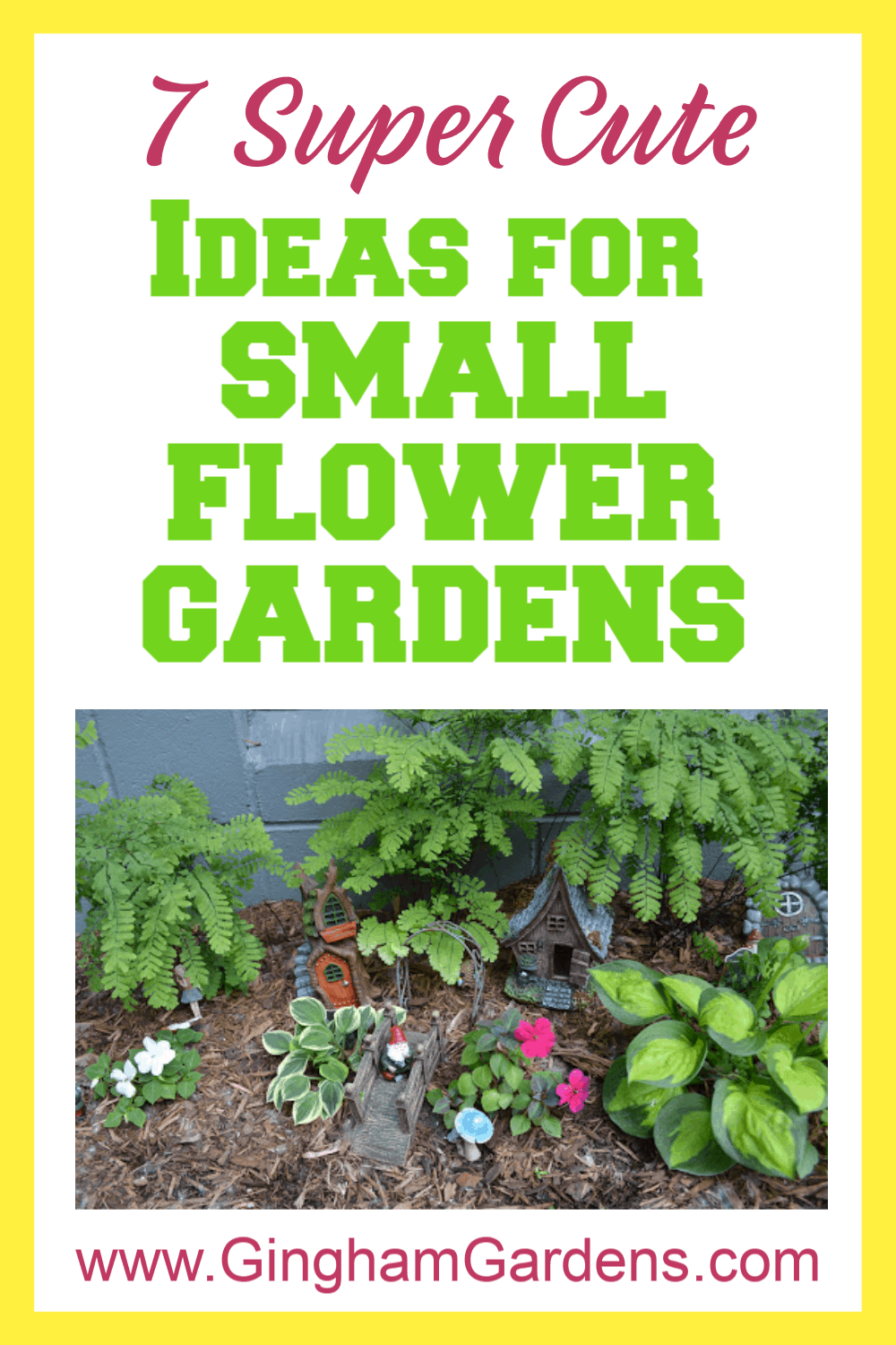 Image of Gnome Garden with Text Overlay - 7 Super Cute Ideas for Small Flower Gardens