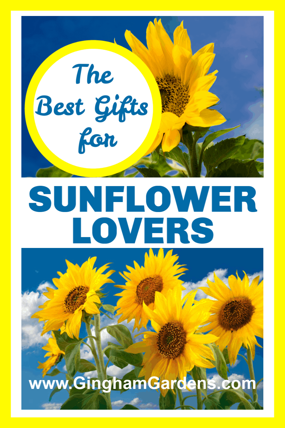 Images of Sunflowers with text overlay - The Best Gifts for Sunflower Lovers