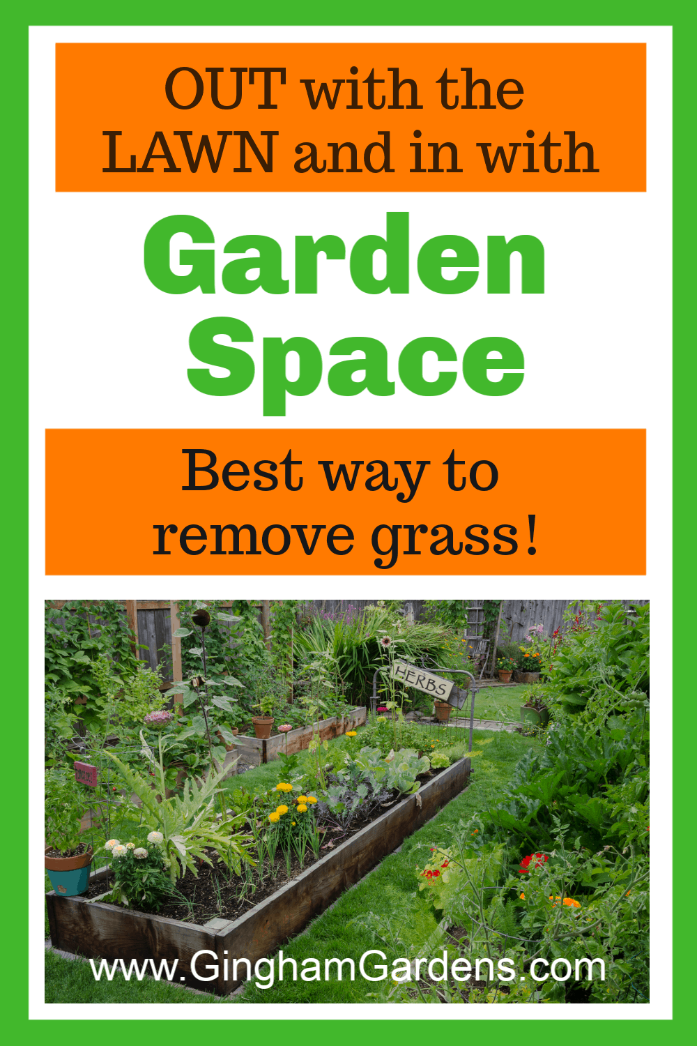 Image of garden beds with text overlay out with the lawn and in with Garden Space