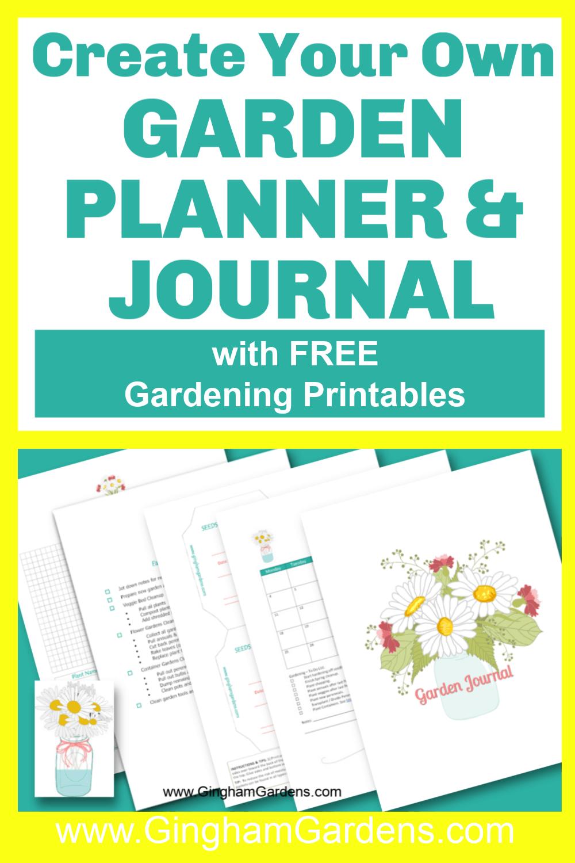 Create Your Own Garden Planner & Journal
