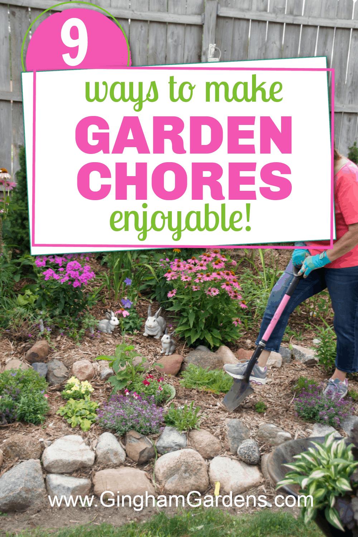Image of Gardener working in garden with text overlay - Ways to Make Gardening Chores Enjoyable