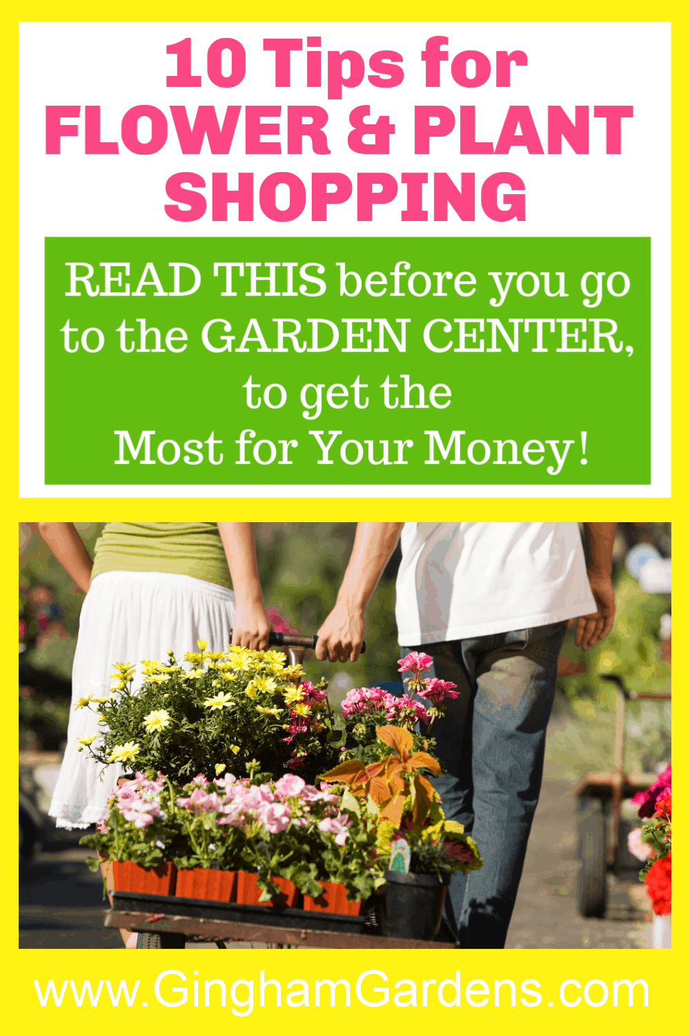 Image of a couple pulling a cart in a garden center with text overlay - 10 Tips for Flower & Plant Shopping