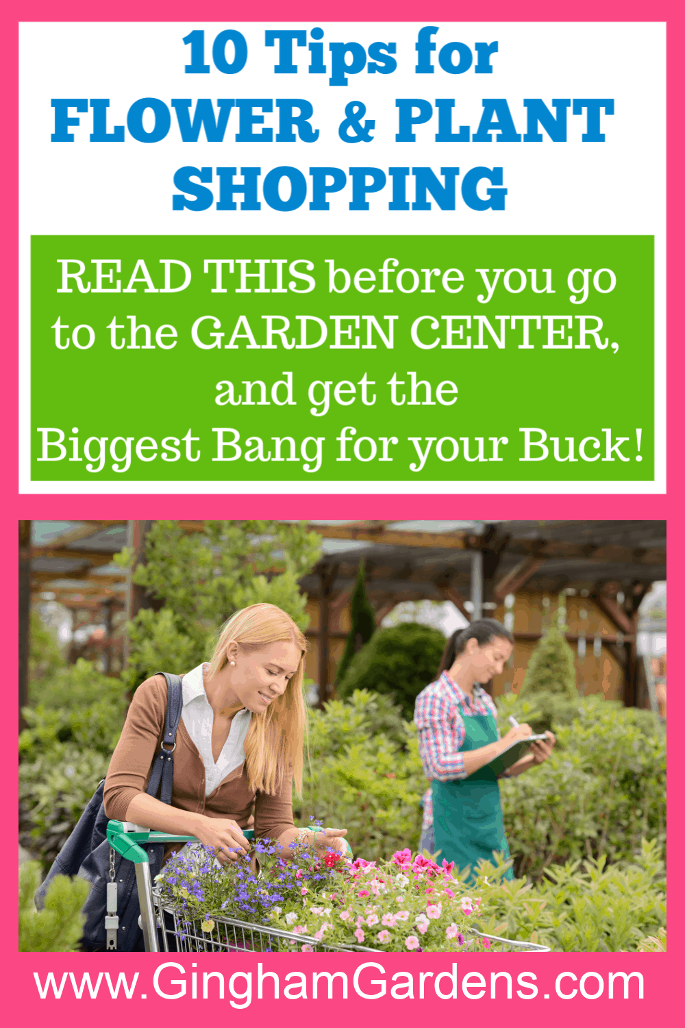 Image of a lady shopping for flowers with text overlay - 10 Tips for Flower & Plant Shopping