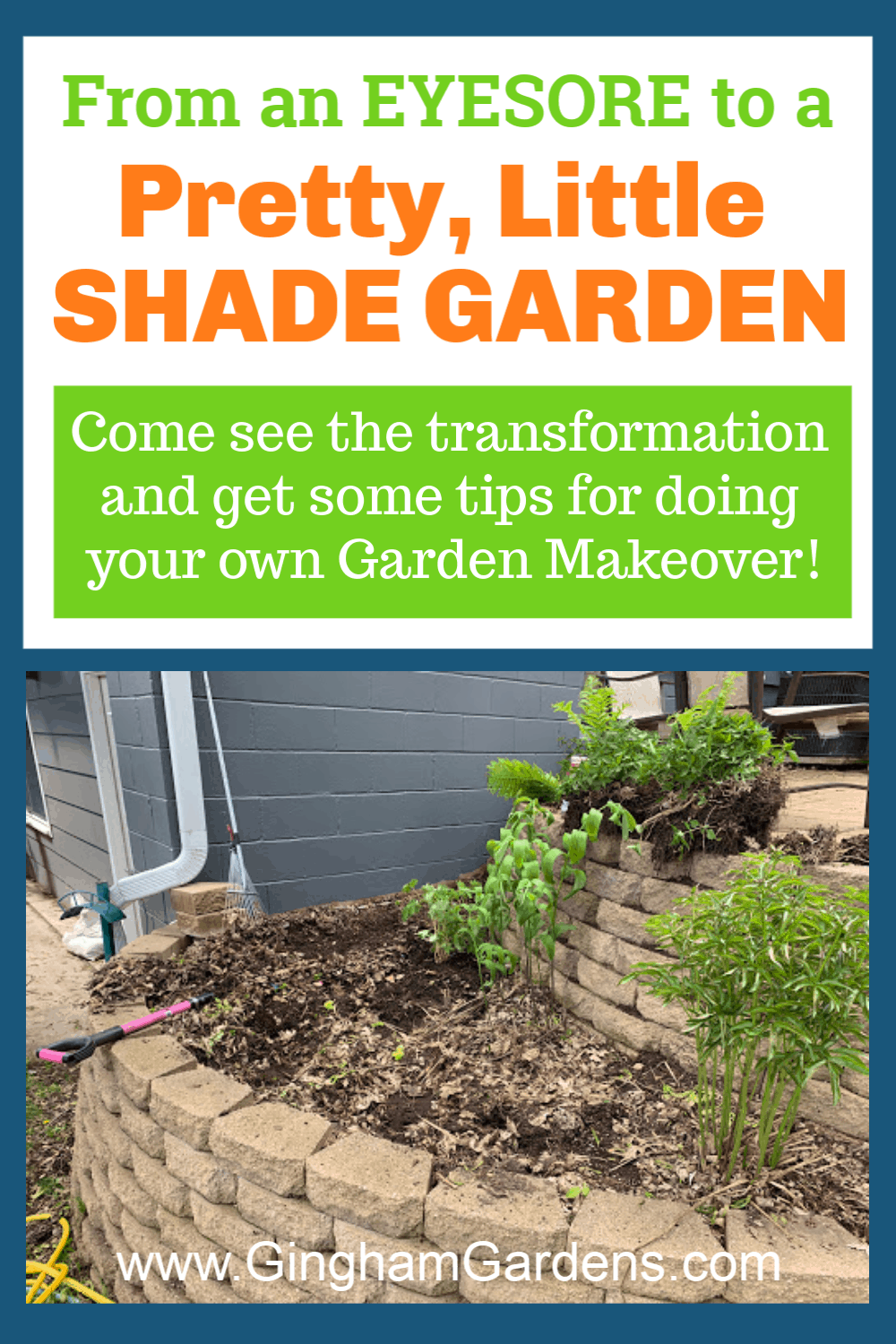 Image of an Ugly Garden with text overlay - From an eyesore to a pretty little shade garden