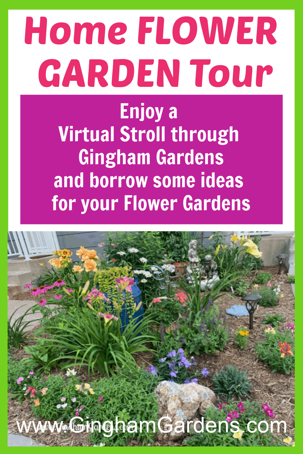 Image of a Flower Garden with Text Overlay - Home Flower Garden Tour