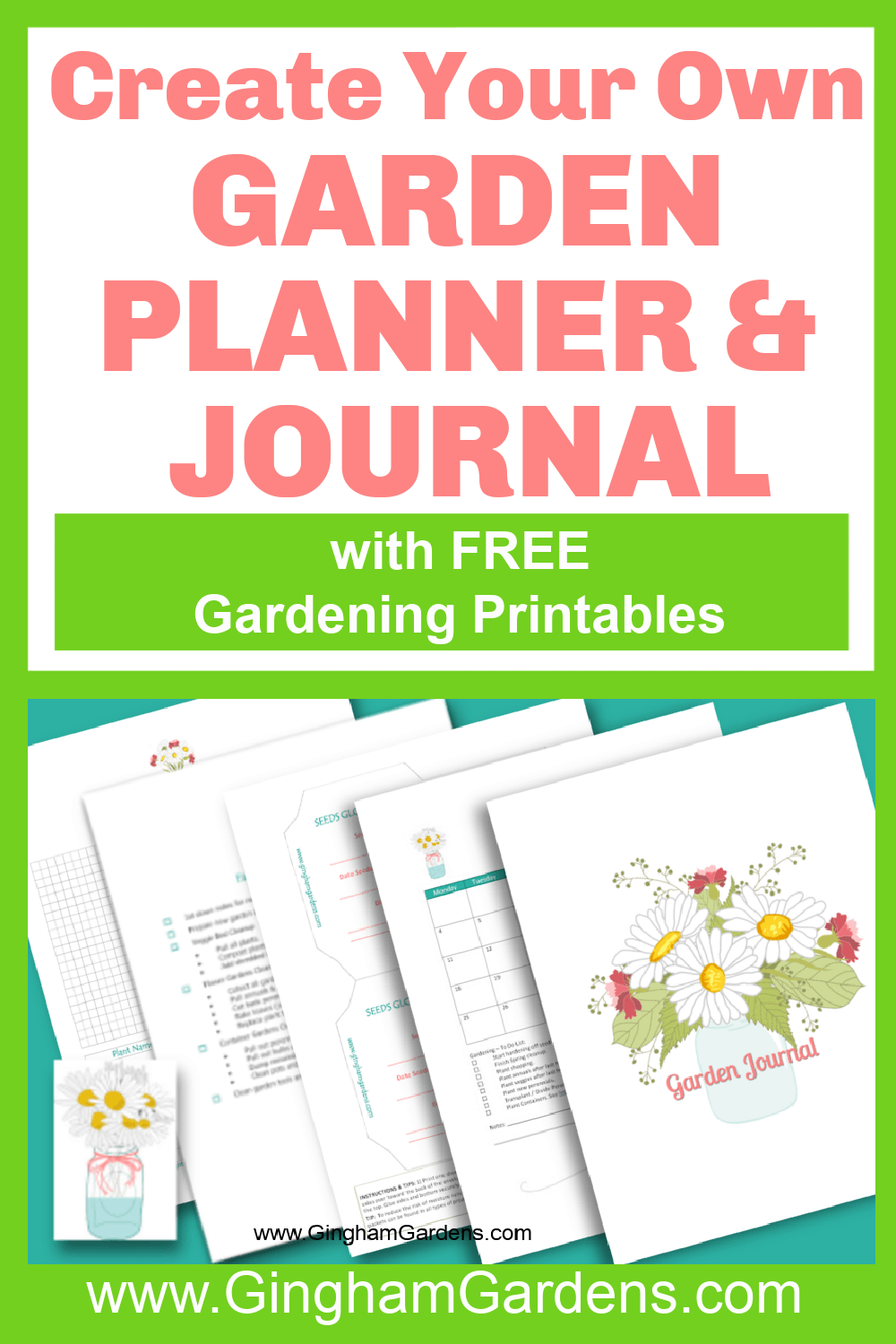 Image of Garden Journal with text overlay Create your own garden planner and journal with free gardening printables