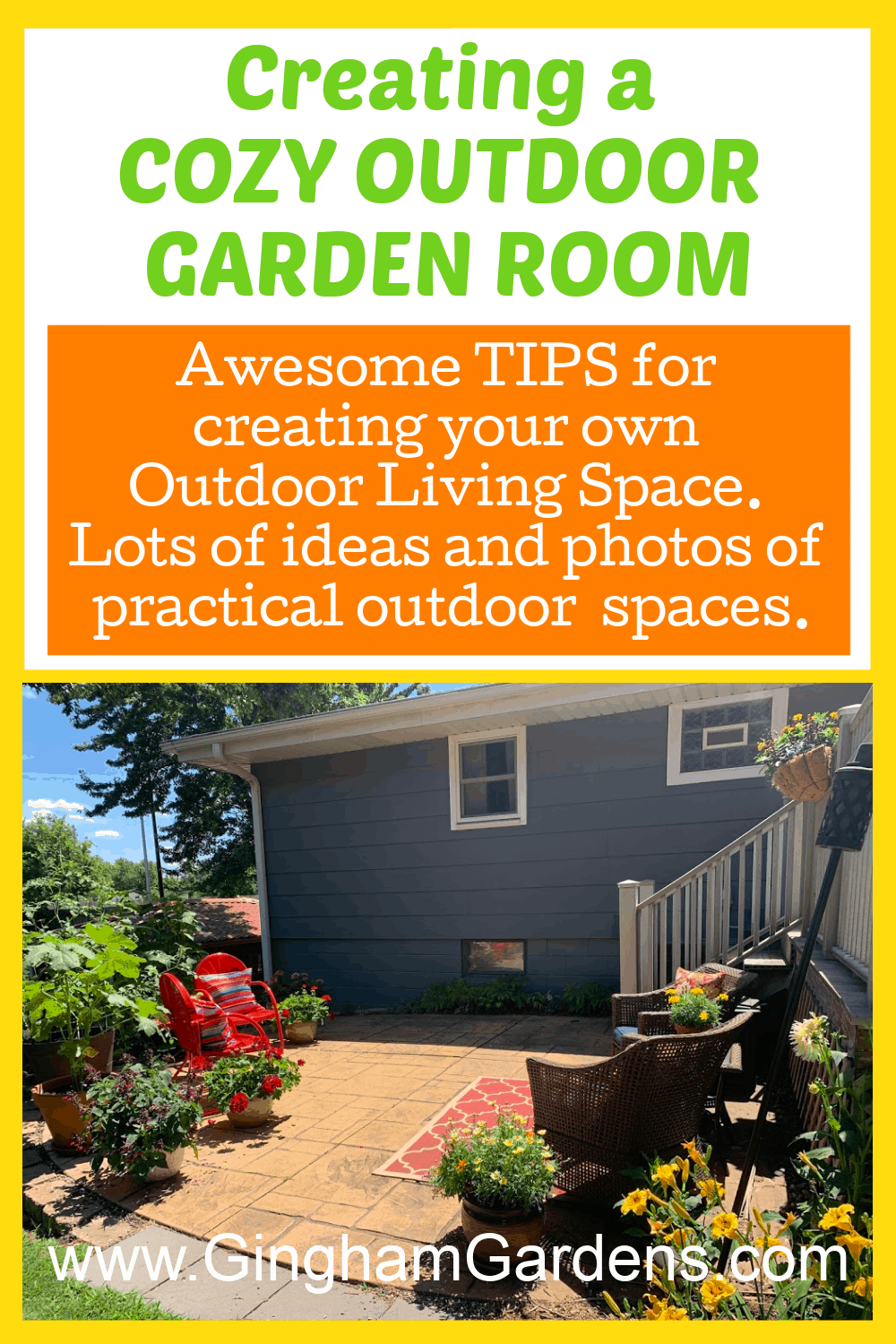 Image of a Patio with Plants and Furniture with text overlay - Creating a Cozy Outdoor Garden Room