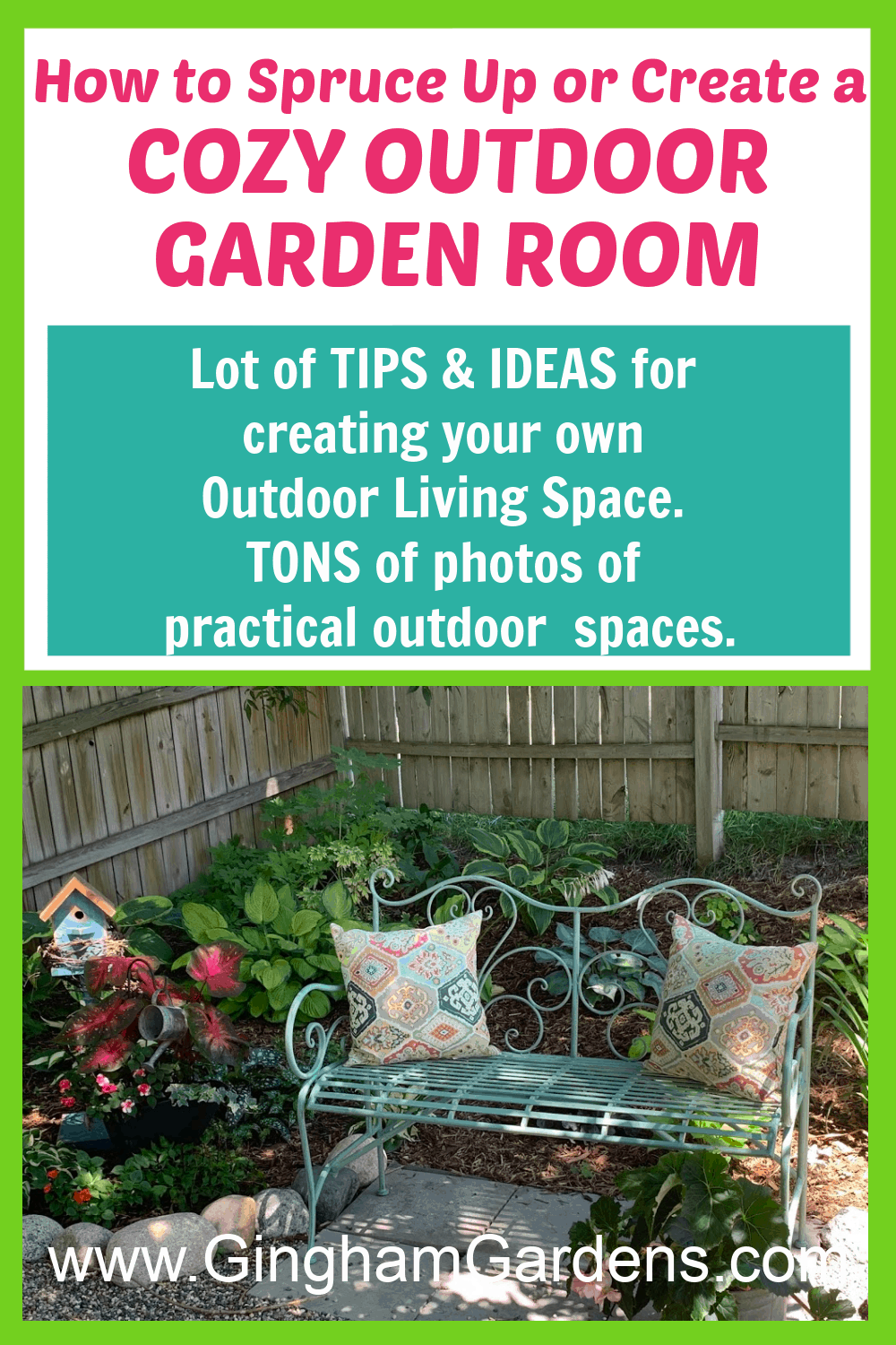 Image of a bench in a garden with text overlay How to Spruce Up or Create a Cozy Outdoor Garden Room
