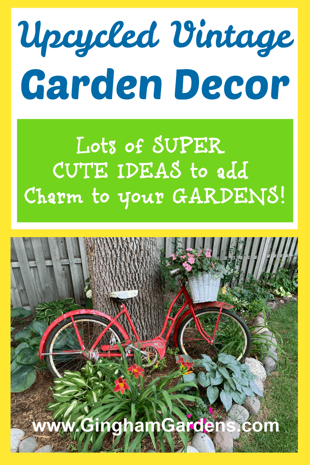 Image of a Bicycle in a Garden with text overlay - Upcycled Vintage Garden Decor