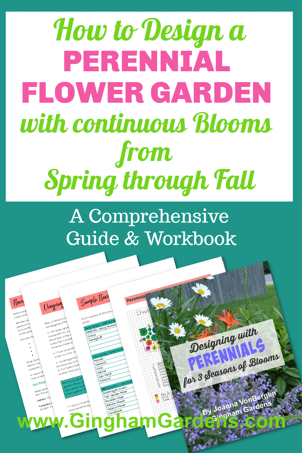 Image of a flower garden book with text overlay - How to Design a Perennial Flower Garden that Blooms from Early Spring right through Fall