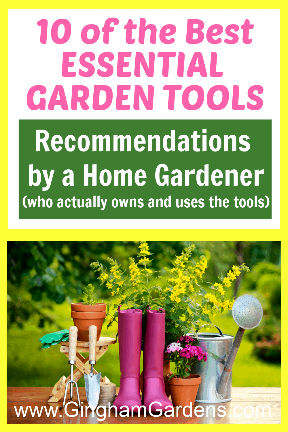 Image of Gardening Tools with Text Overlay - 1- of the Best Essential Gardening Tools