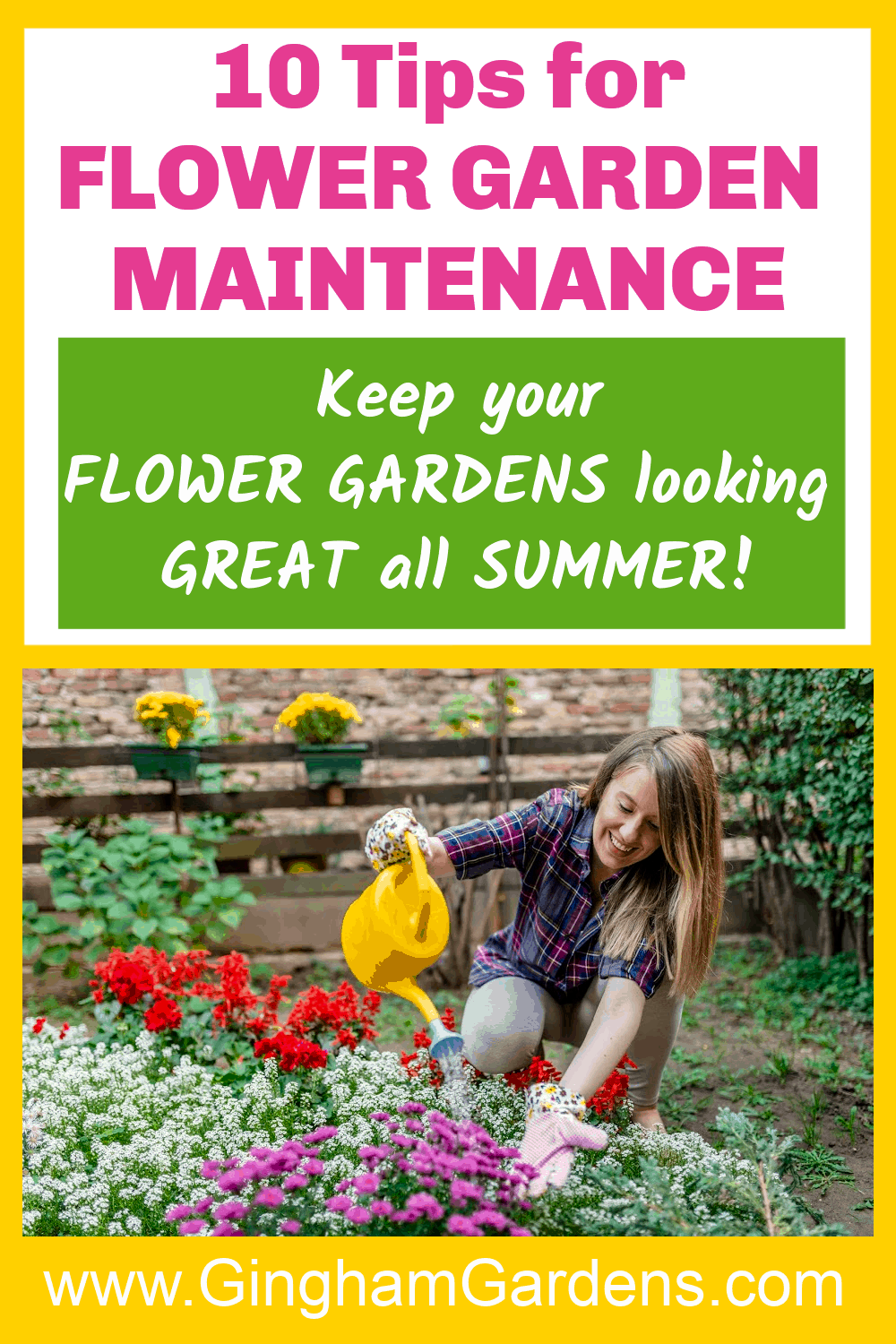 Image of a Gardener with Text Overlay - 10 Tips for Flower Garden Maintenance