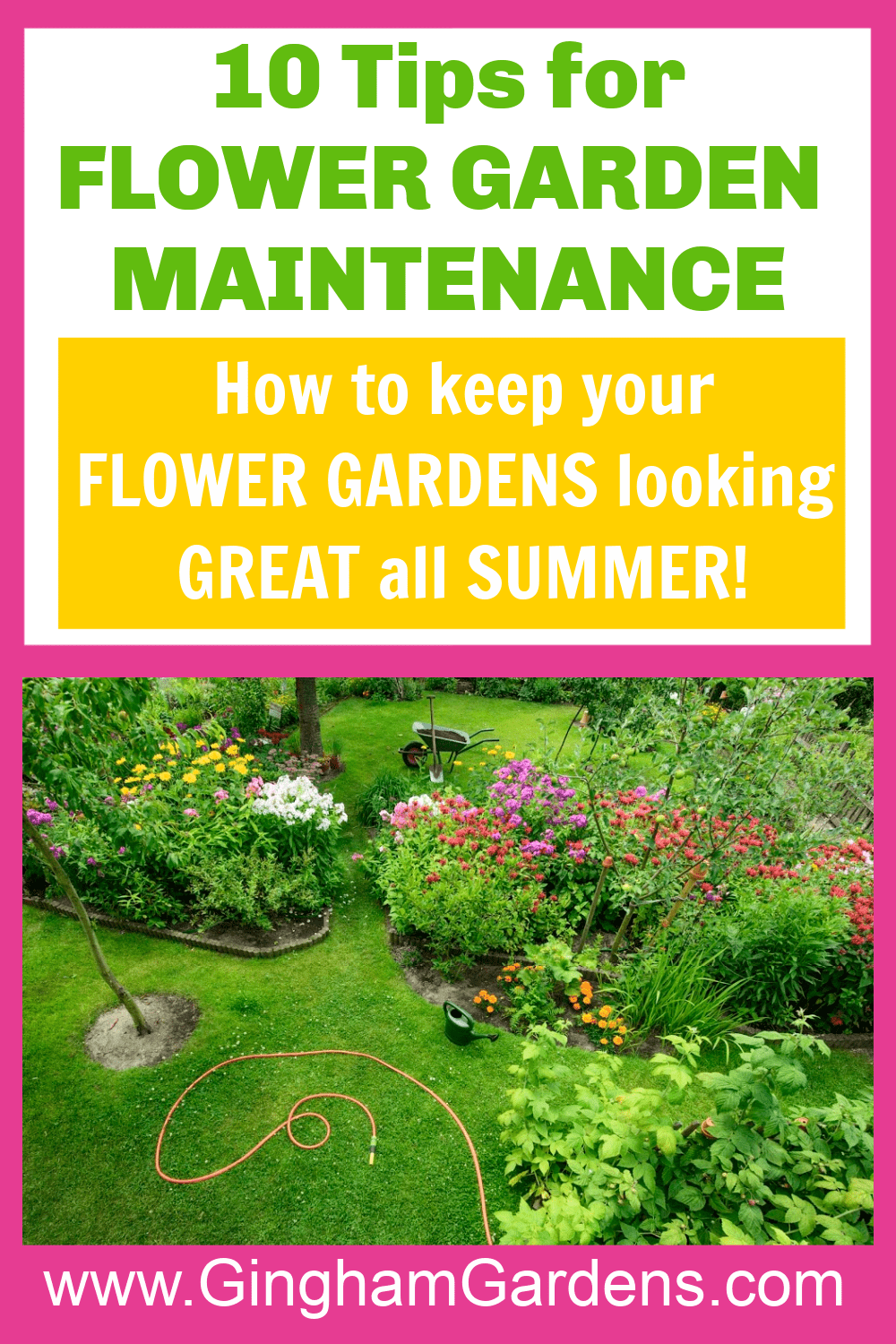 Image of a Flower Garden with Text Overlay - 10 Tips for Flower Garden Maintenance