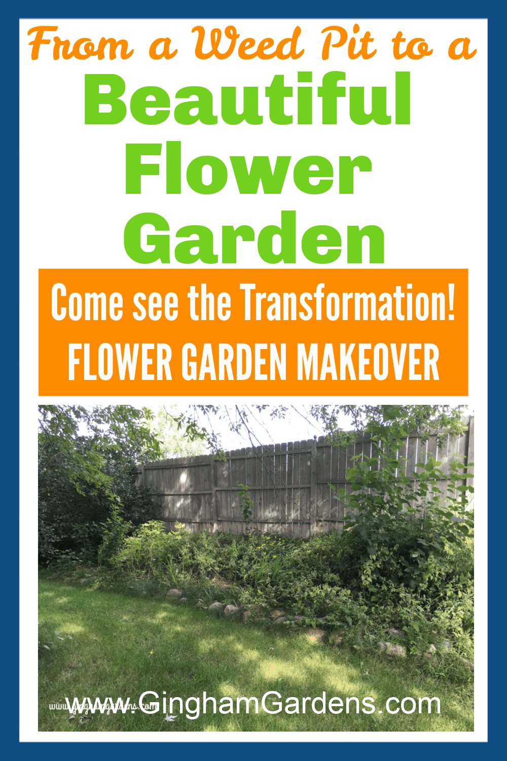 Image of a Weed pit garden with text overlay - from a weed pit to a Beautiful Garden