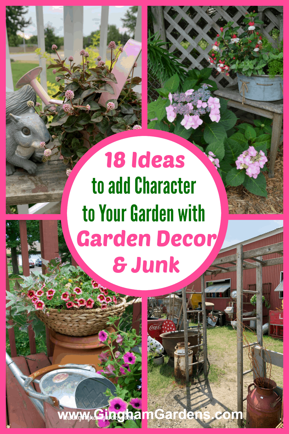 Images of Garden Decor with Text Overlay - 18 Ideas for Adding Character to Your Gardens