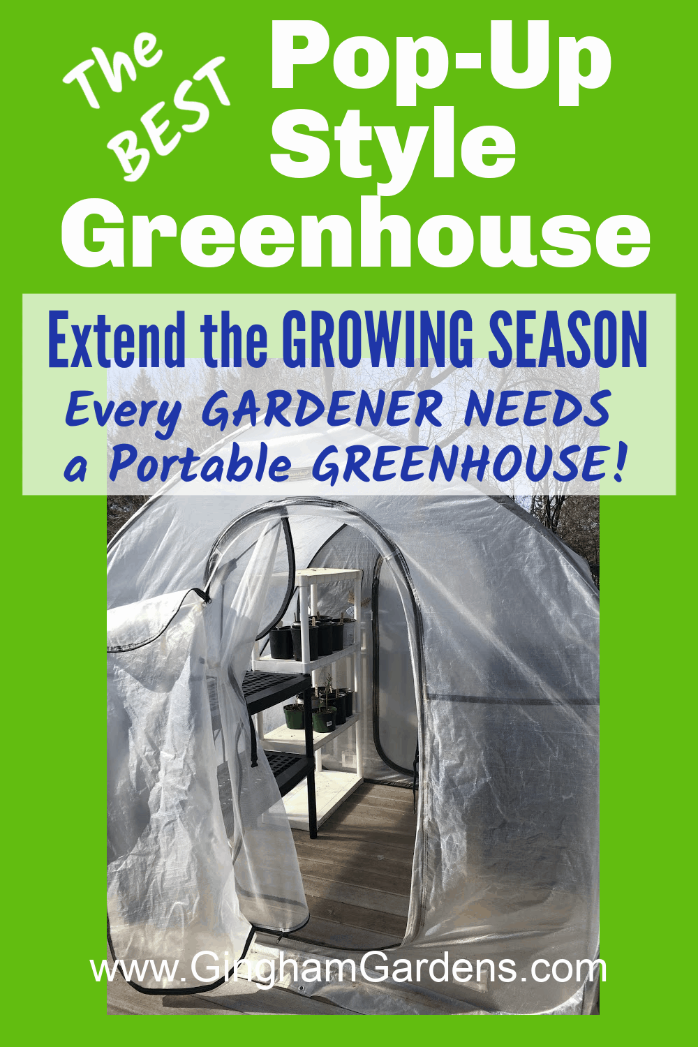 Image of a pop-up greenhouse with text overlay - the best pop-up style greenhouse