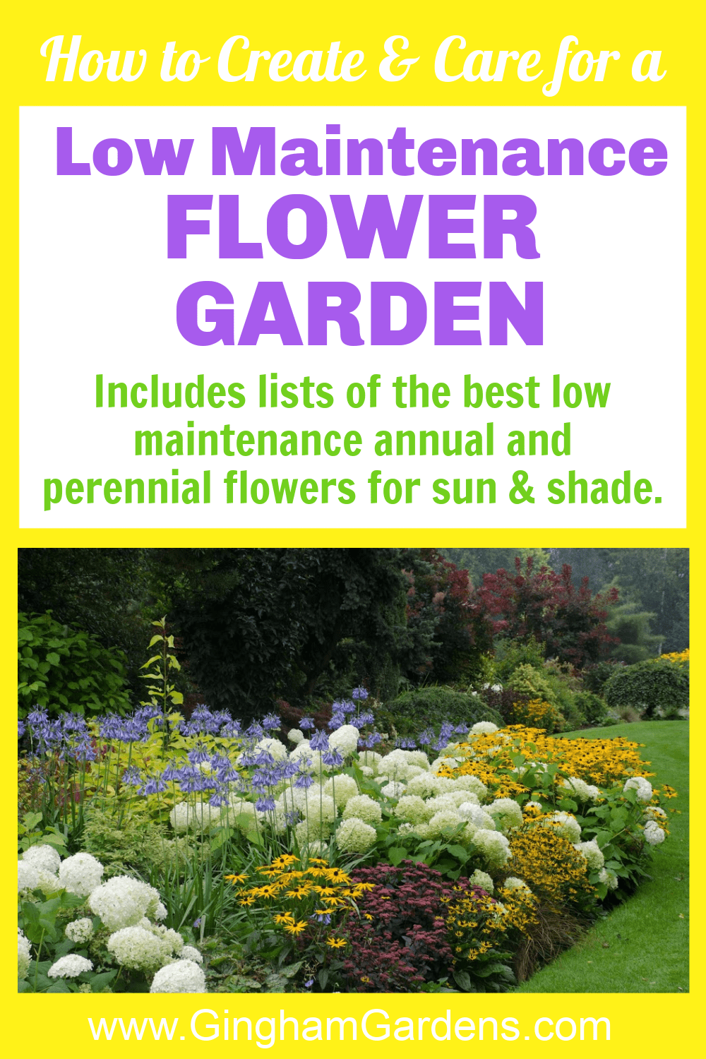 Image of a Flower Garden with text overlay - How to Create and Care for a Low Maintenance Flower Garden