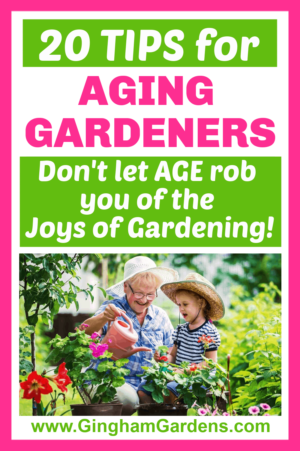 Image of an elderly gardener with text overlay - 20 tips for aging gardeners