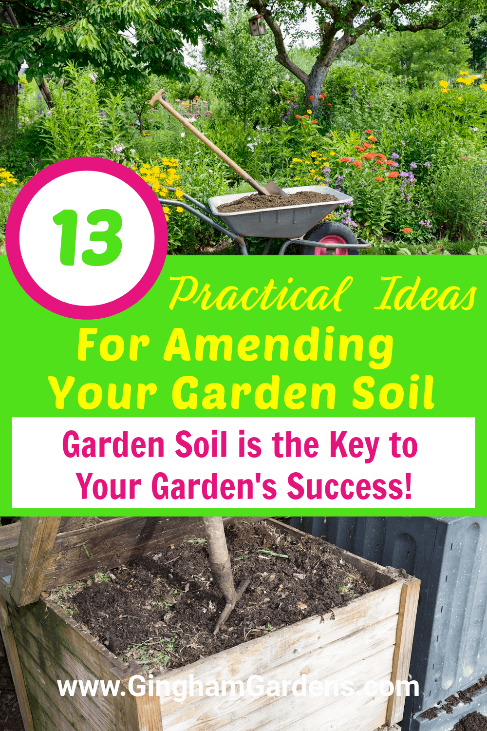 Images of a garden and compost bin with text overlay 13 practical ideas for Amending Your Garden Soil