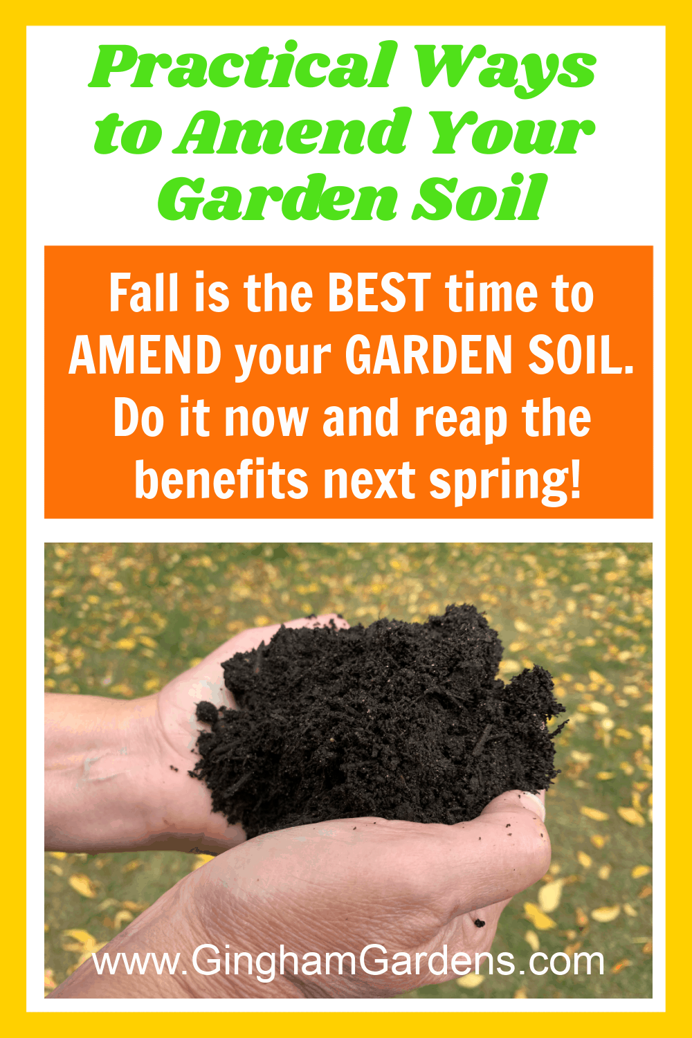 Image of gardener's hands holding compost with text overlay - Practical Tips to Amend Your Garden Soil